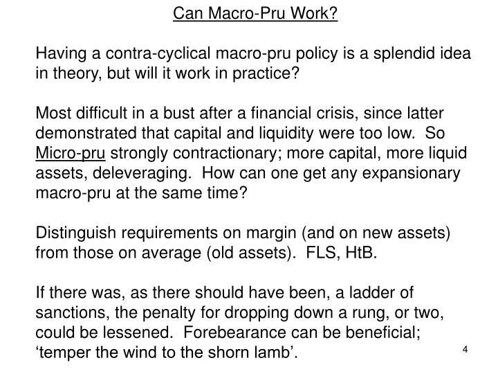 Can Macro-Pru Work?