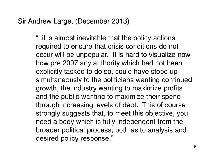 Sir Andrew Large, (December 2013)