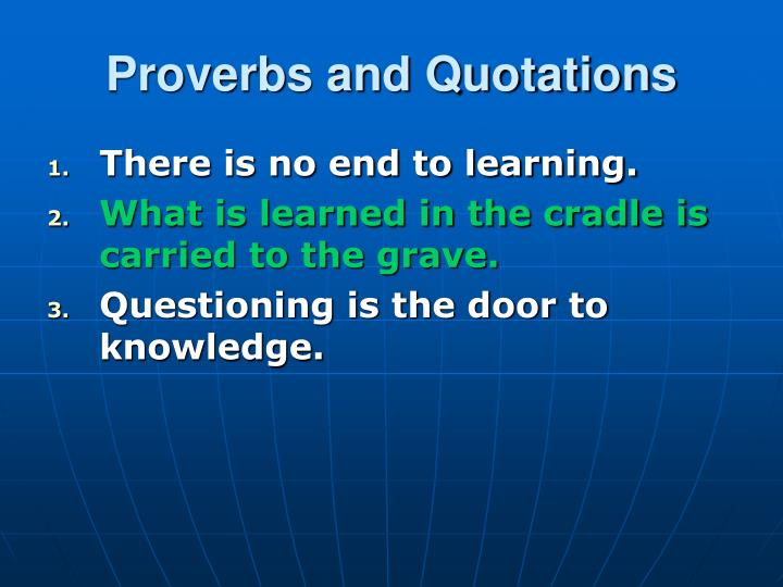 Proverbs and Quotations