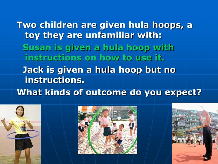 Two children are given hula hoops, a toy they are unfamiliar with:
