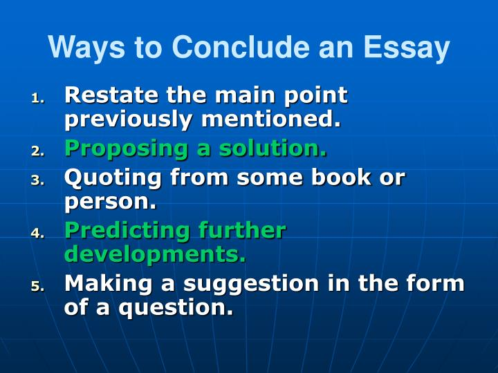 Ways to Conclude an Essay