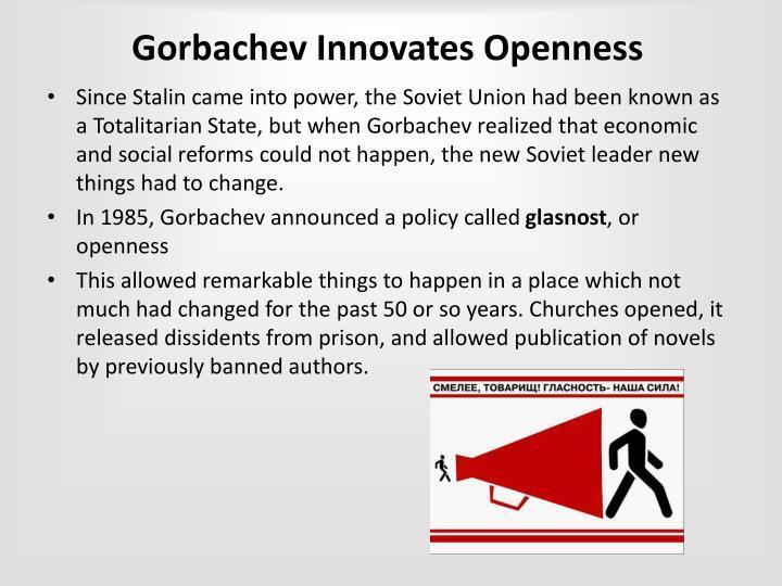 Gorbachev Innovates Openness