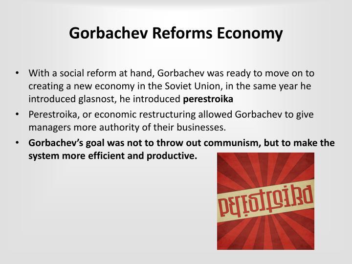 Gorbachev Reforms Economy