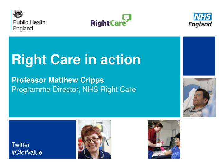 Right Care in action
