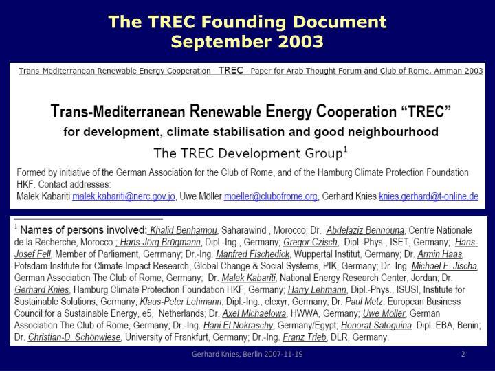 The TREC Founding Document