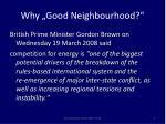 why good neighbourhood