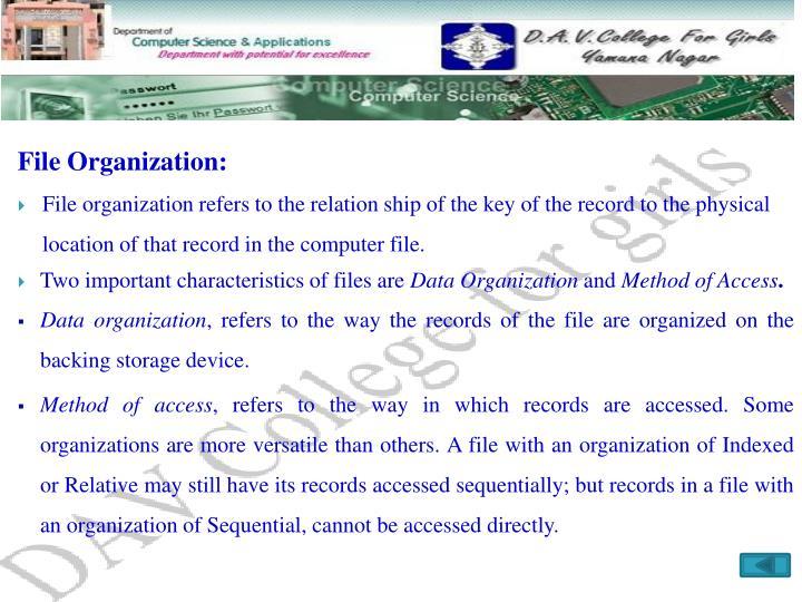 File Organization: