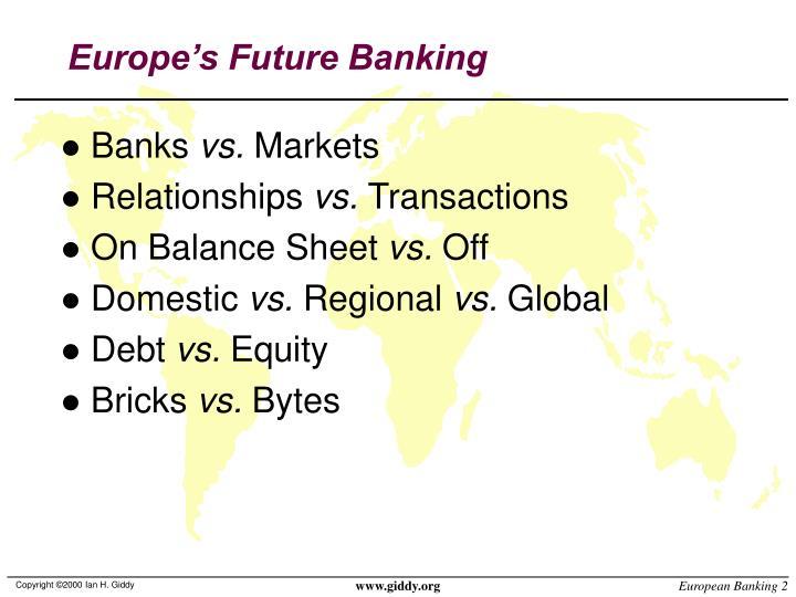 Europe's Future Banking