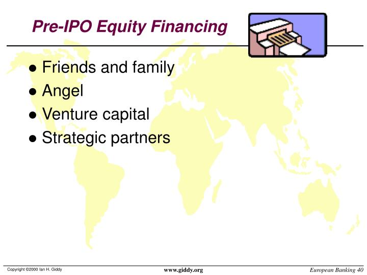 Pre-IPO Equity Financing