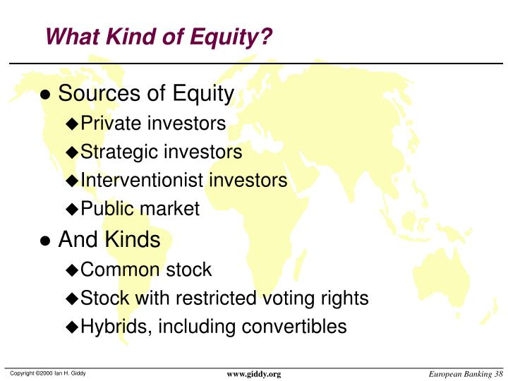 What Kind of Equity?