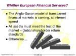 whither european financial services