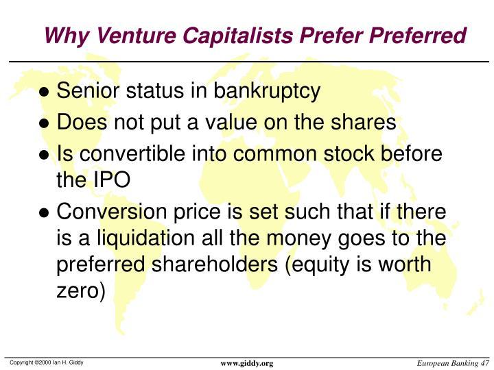 Why Venture Capitalists Prefer Preferred