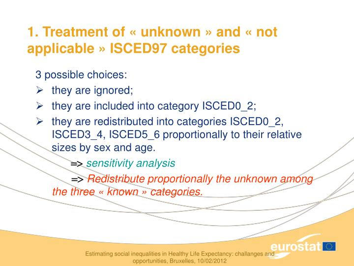 1. Treatment of «unknown» and «not applicable» ISCED97 categories