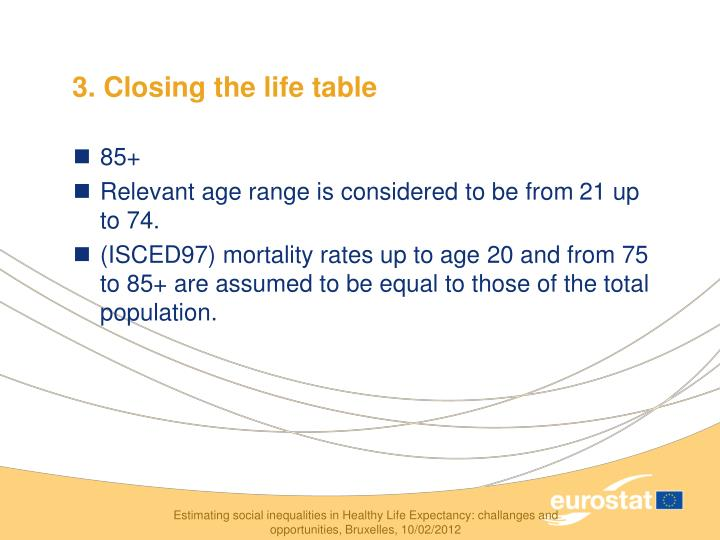 3. Closing the life table