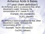 arrhenius acids bases 1 st year chem definition