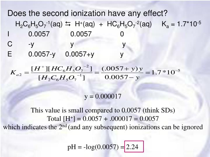 Does the second ionization have any effect?