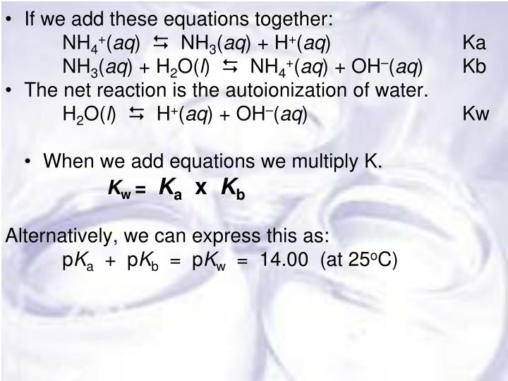 •	If we add these equations together: