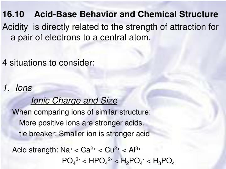 16.10    Acid-Base Behavior and Chemical Structure