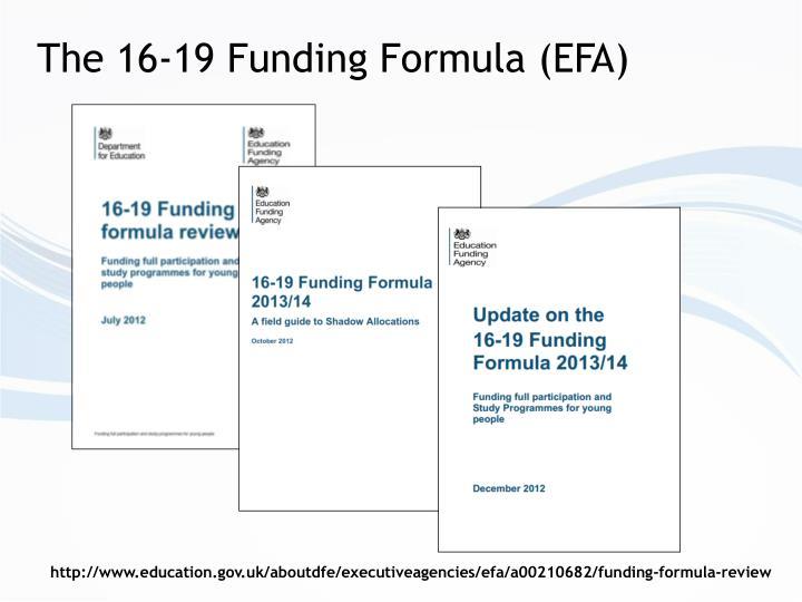 The 16-19 Funding Formula (EFA)