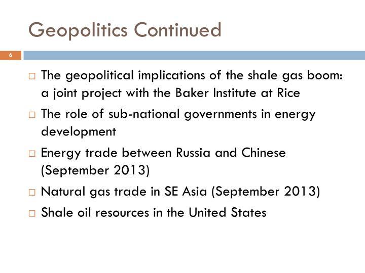 Geopolitics Continued