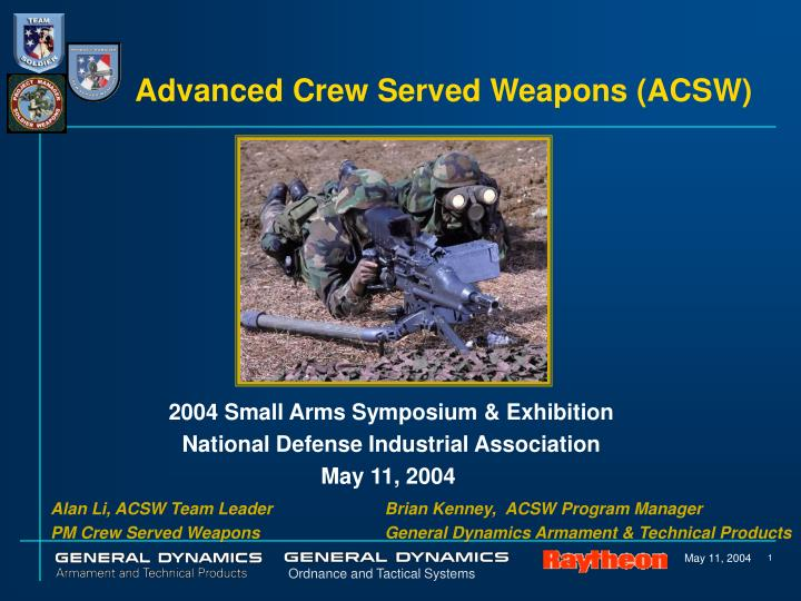 Advanced Crew Served Weapons (ACSW)