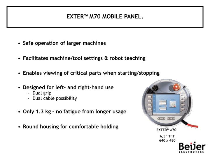 EXTER™ M70 MOBILE PANEL.