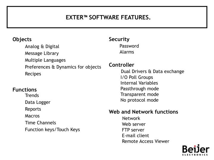 EXTER™ SOFTWARE FEATURES.