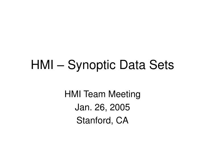 Hmi synoptic data sets