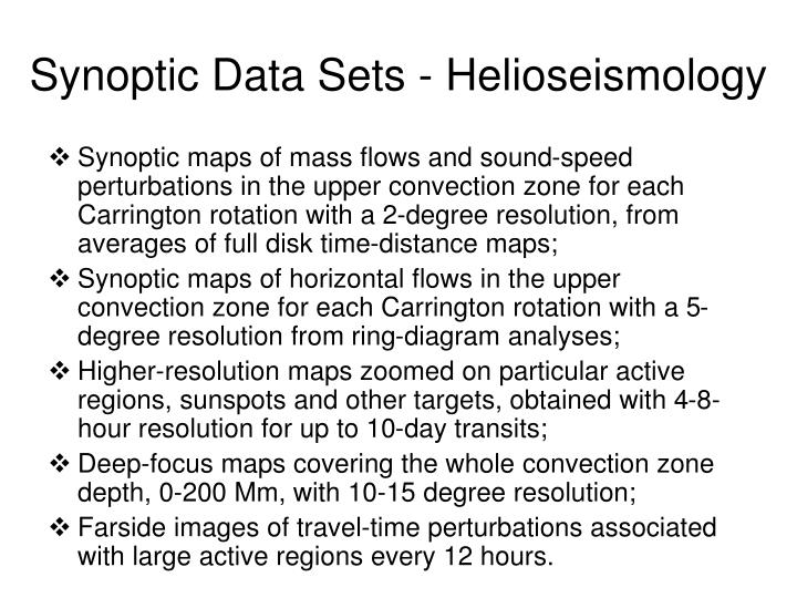 Synoptic Data Sets - Helioseismology