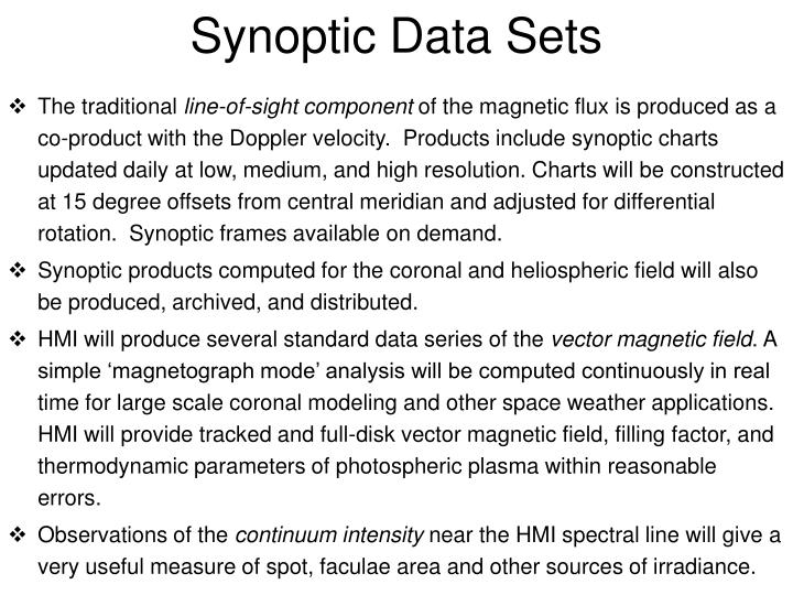 Synoptic Data Sets