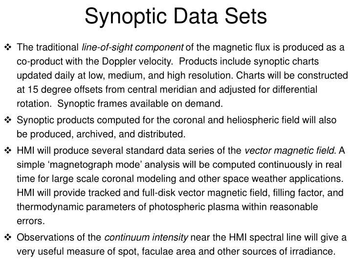 Synoptic Data Sets