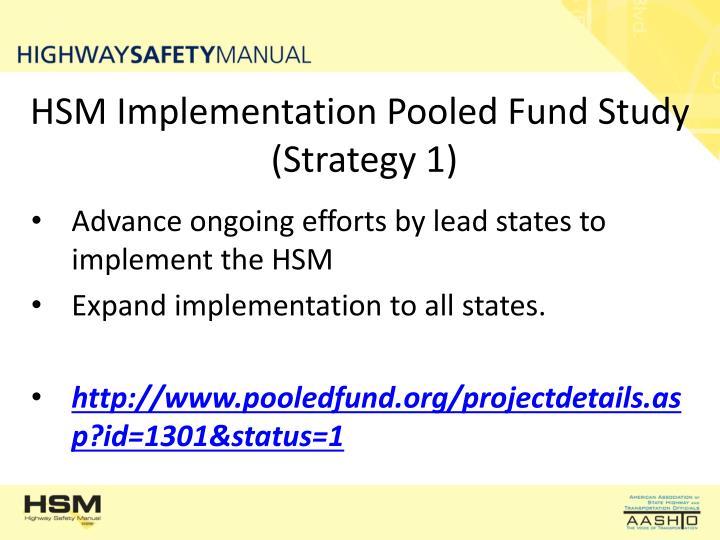 HSM Implementation Pooled Fund Study