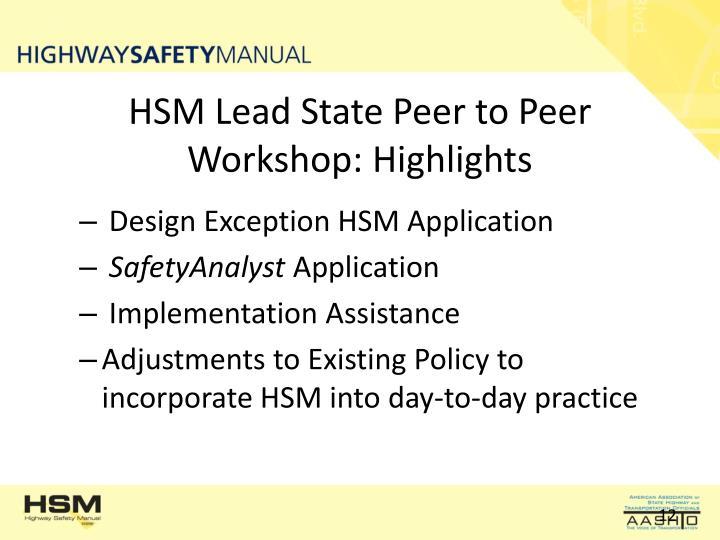 HSM Lead State Peer to Peer Workshop: Highlights