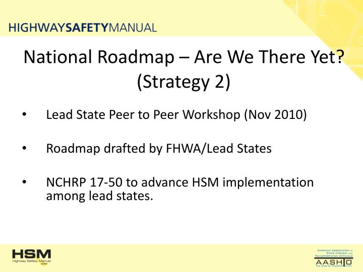 National Roadmap – Are We There Yet?