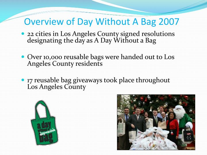 Overview of Day Without A Bag 2007