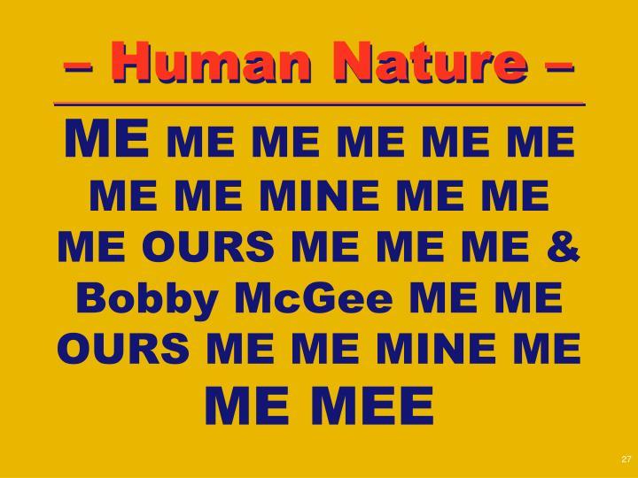 – Human Nature –
