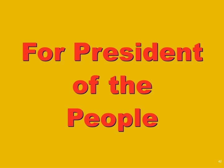 For President of the