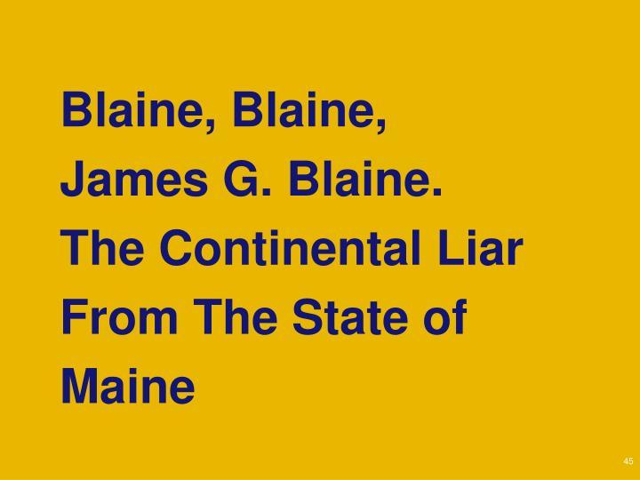 Blaine, Blaine,