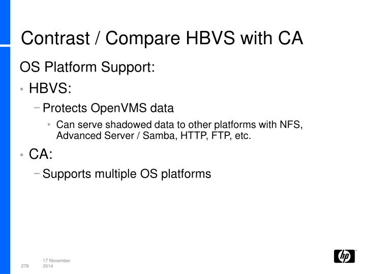 Contrast / Compare HBVS with CA