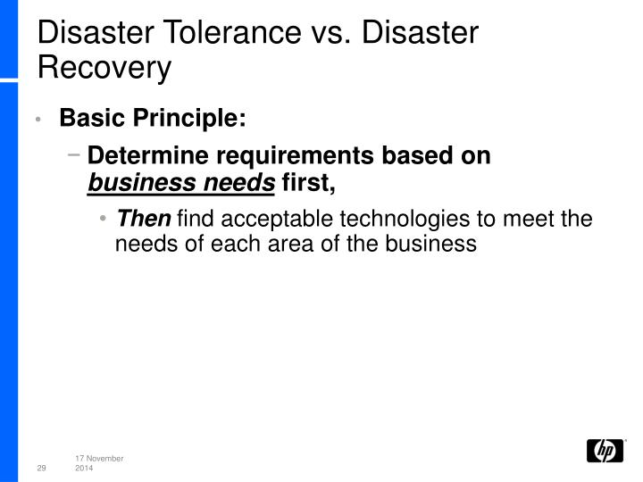 Disaster Tolerance vs. Disaster Recovery