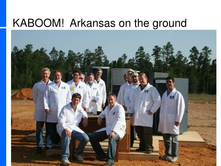 KABOOM!  Arkansas on the ground
