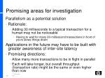 promising areas for investigation