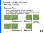 quorum configurations in two site clusters4