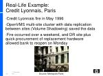 real life example credit lyonnais paris