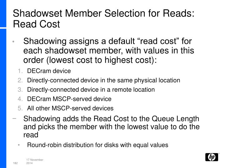 Shadowset Member Selection for Reads:
