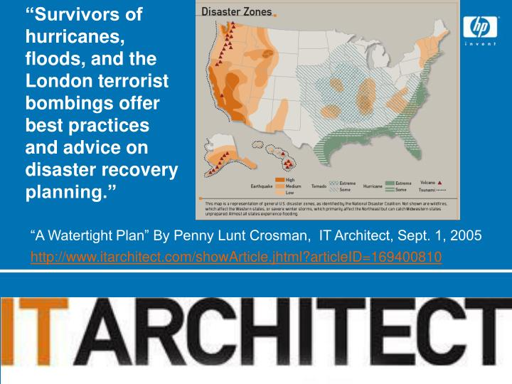 """Survivors of hurricanes, floods, and the London terrorist bombings offer best practices and advice on disaster recovery planning."""