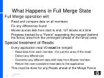 what happens in full merge state
