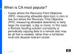 when is ca most popular