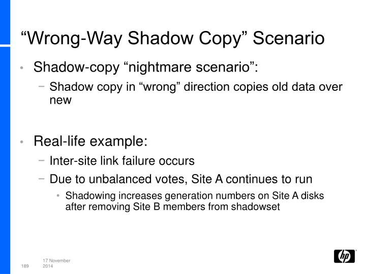 """Wrong-Way Shadow Copy"" Scenario"