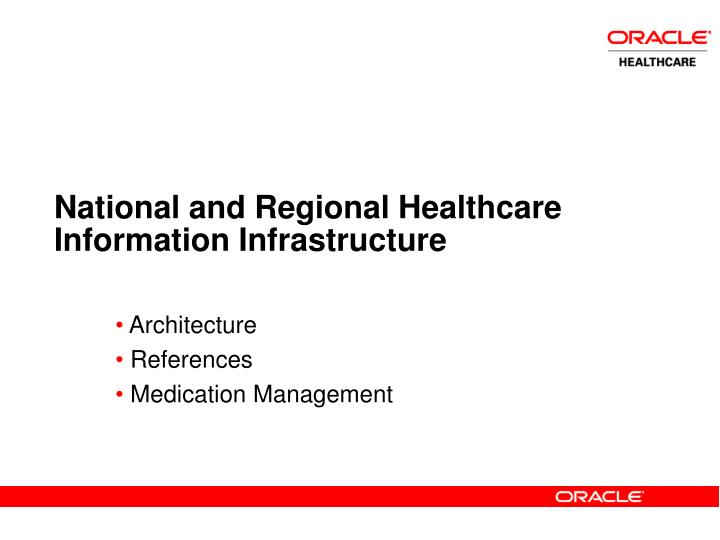 National and Regional Healthcare Information Infrastructure